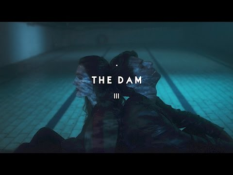 Callum Stewart - The Dam (Official Video)