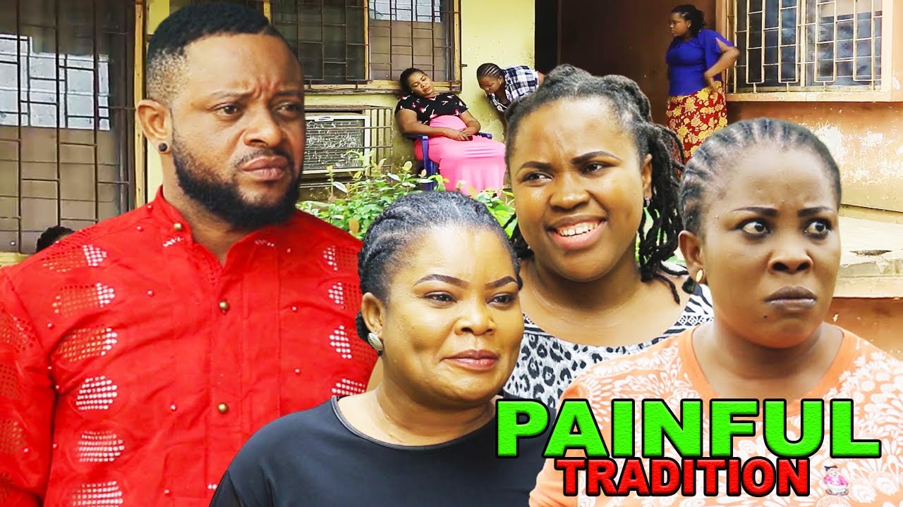 Download PAINFUL TRADITION SEASON 4 - NEW MOVIE|LATEST NIGERIAN NOLLYWOOD MOVIE
