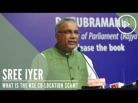 Sree Iyer Explains what is the NSE Co location scam?