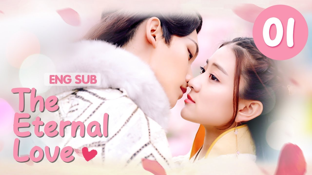 Download [ENG SUB] The Eternal Love 01 (Xing Zhaolin, Liang Jie) You Are My Destined Love