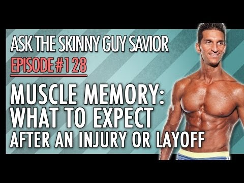 Muscle Memory: What To Expect After An Injury Or Layoff