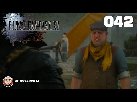 Final Fantasy XV #042 - Heliodore für Hallodri [XBO] Let's play Final Fantasy 15