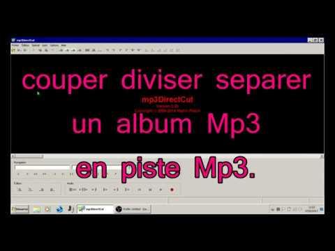 Mp3DirectCut/ TUTO FR 02/ couper divider un album Mp3 en pistes mp3.