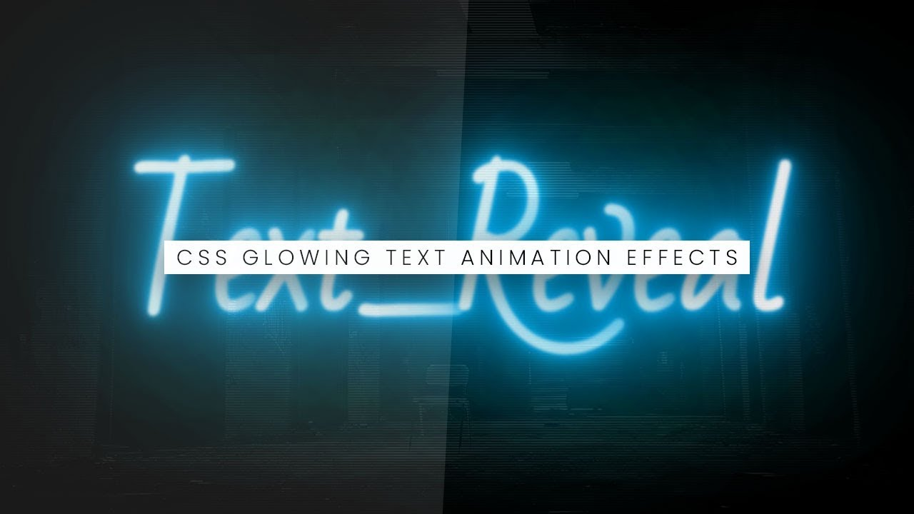 CSS Glowing Text Reveal Animation Effects | Html CSS Animaion