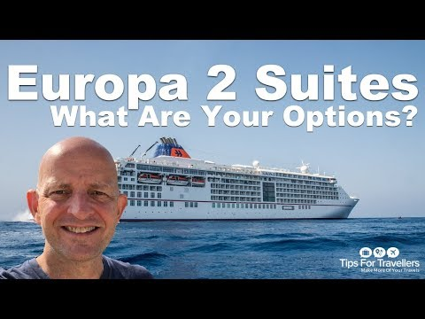 Hapag Lloyd MS Europa 2 Suites. What Are Your Options?