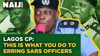 Lagos CP Tells Lagosians What to Do to Erring SARS Officers | Naij.com TV