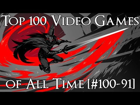 Top 100 Video Games of All Time (#100-91)