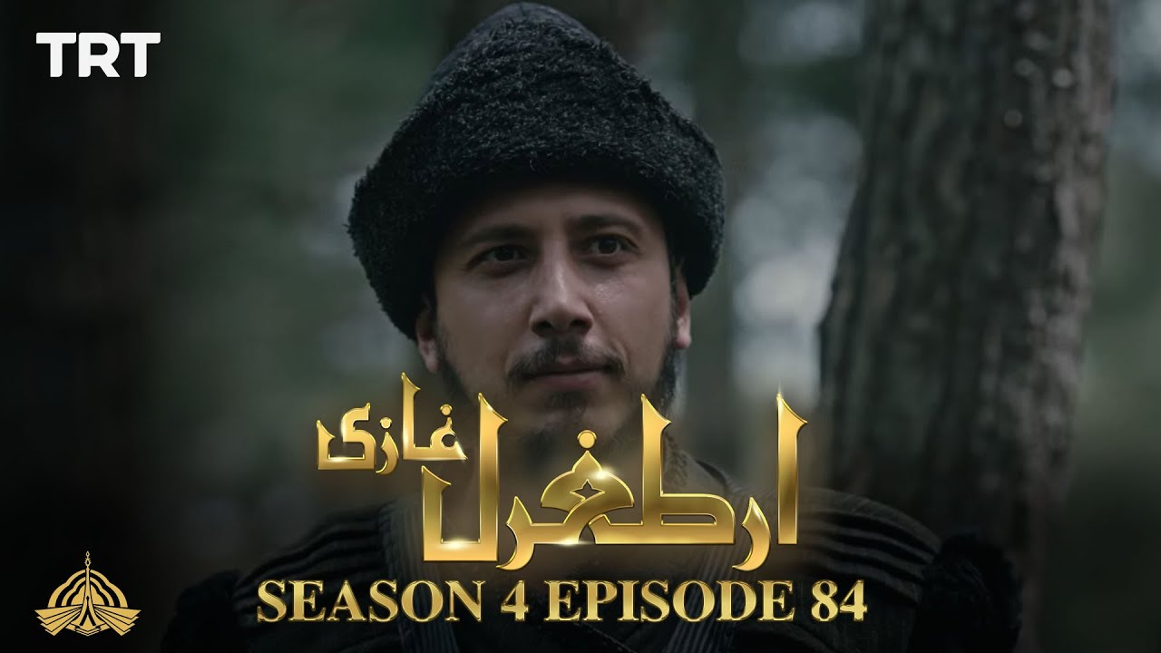 Ertugrul Ghazi Urdu | Episode 84| Season 4