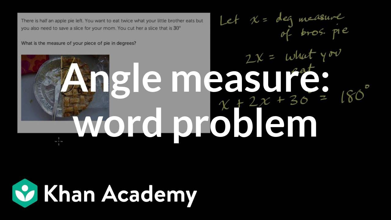 medium resolution of Find measure of angles word problem (video)   Khan Academy