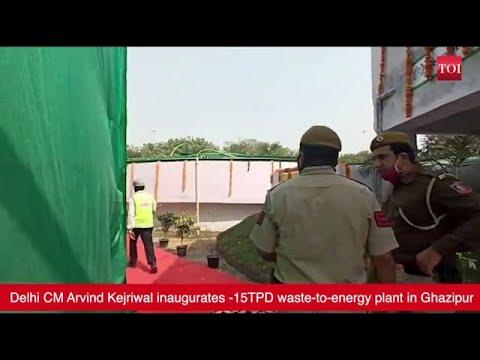 Delhi: Arvind Kejriwal inaugurates waste-to-energy plant in Ghazipur