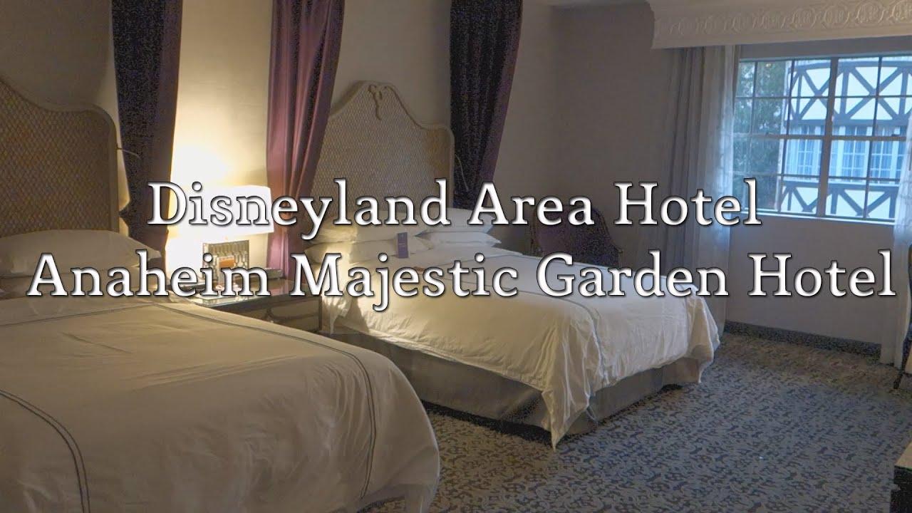 disneyland area hotel anaheim majestic garden hotel room tour - Majestic Garden Hotel Anaheim