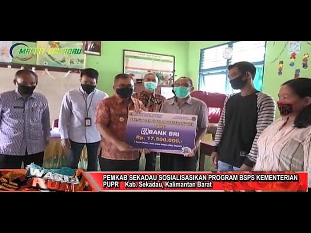 Pemkab Sekadau Laksanakan Sosialisasi Bantuan Stimulan Perumahan Swadaya Kementerian PUPR