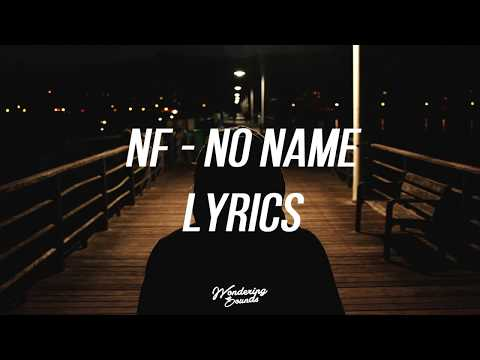 NF - NO NAME (Lyrics)