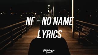 NF - NO NAME (Lyrics)