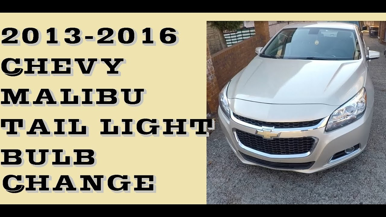 How To Replace Change Tail Light Bulbs In Chevrolet Malibu