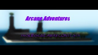 530 SUBS GIVEAWAY PVP CONTEST | ROBLOX Arcane Adventures