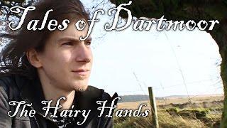Tales of Dartmoor - The Hairy Hands