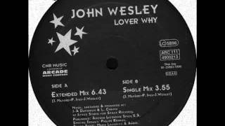 JHON WESLEY - Lover Why (Extended Mix) 1996