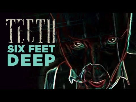 Teeth - Six Feet Deep (Official Music Video) Mp3