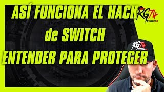 Switch. Su hack. Así funciona. Salida del Update 7.0.0.