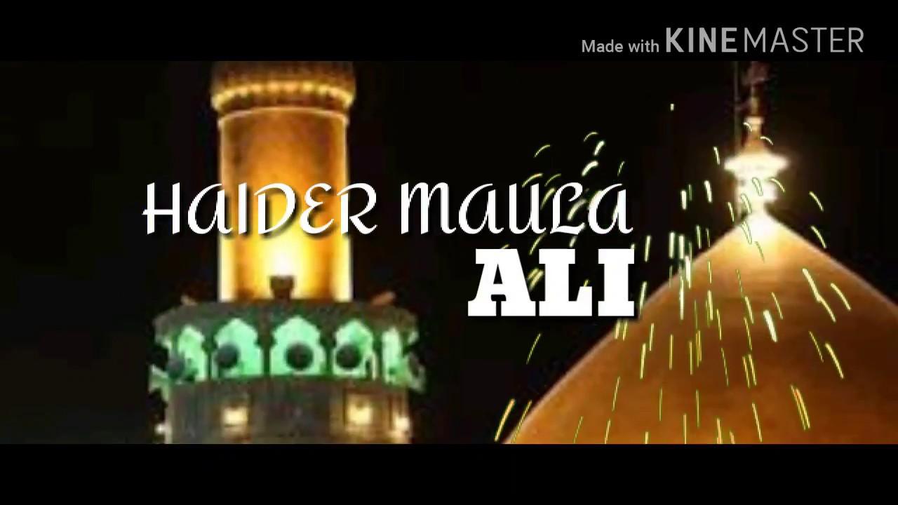 Haider Maula Ali - Lyric | 2018 | Tahir Qadri | Zain Raza | HD