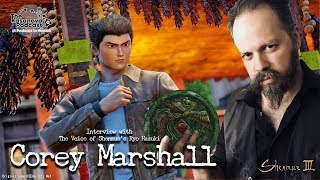 Shenmue III EXCLUSIVE Interview with Corey Marshall the Voice of Ryo Hazuki