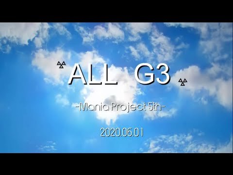 Mania Project 5th ALL G-3