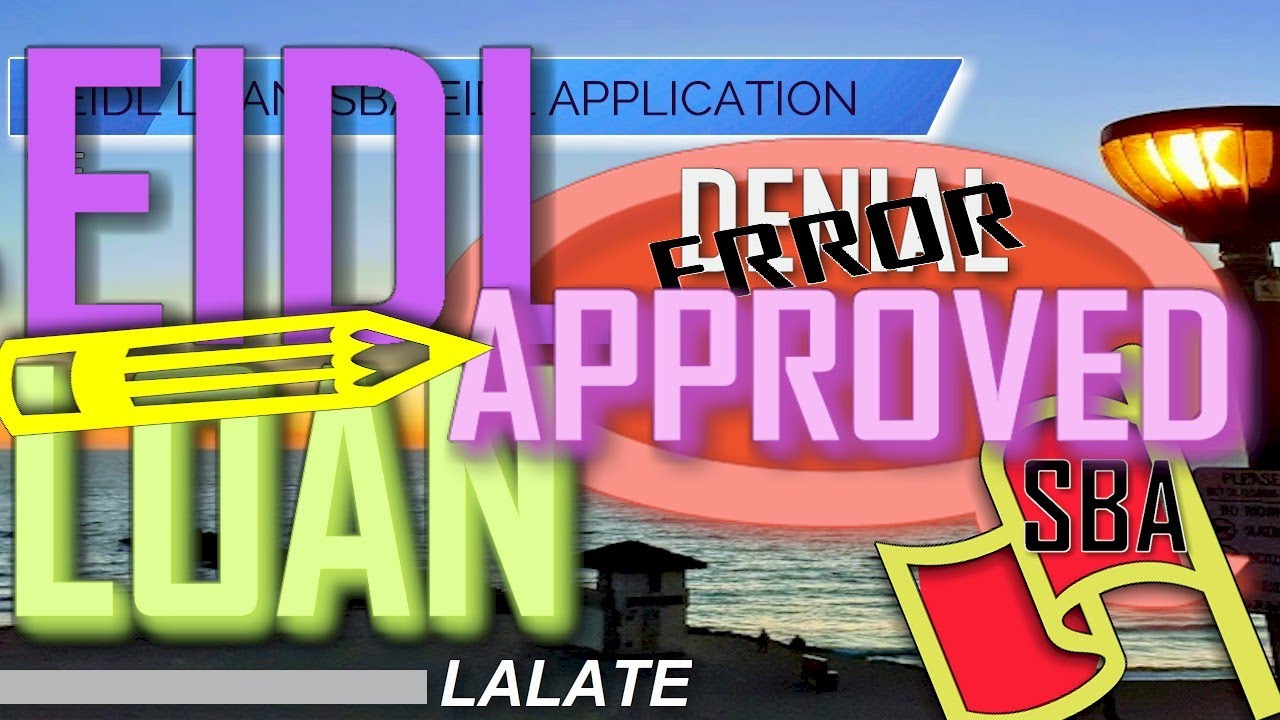 Download EIDL LOAN Bombshell Exclusive: Get Your EIDL Loan APPROVED MONDAY! Some EIDL Loan DENIALS Were ERROR