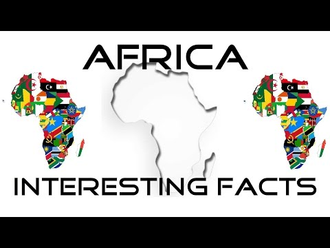 Africa: Interesting Facts