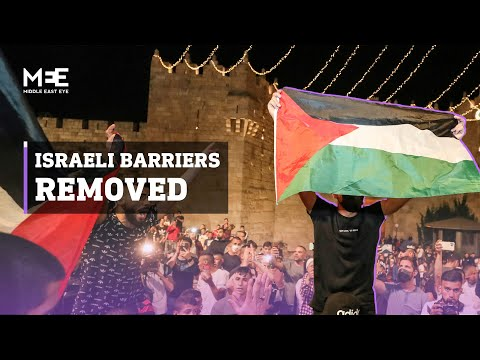 Palestinians celebrate removal of Israeli barriers from Jerusalem's Damascus Gate