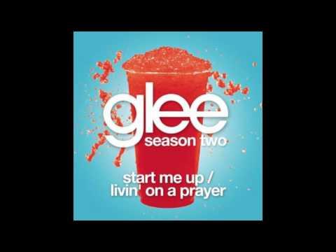 Start Me Up / Livin' On A Prayer (Glee Cast Version)