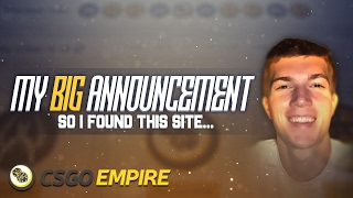 I AM Going Full Time YouTube and Livestreaming - Special Announcement (CSGOEmpire)