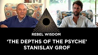 Stan Grof, 'the depths of the psyche'