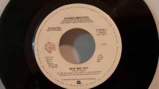 Video Karen Brooks - New Way Out download MP3, 3GP, MP4, WEBM, AVI, FLV Oktober 2018