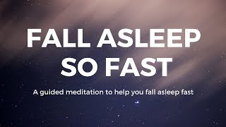FALL ASLEEP so FAST Guided meditation to help you fall asleep fast, sleep ASMR, sleep hypnosis