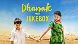 Dhanak Jukebox Nagesh Kukunoor Bollywood Movie 2016