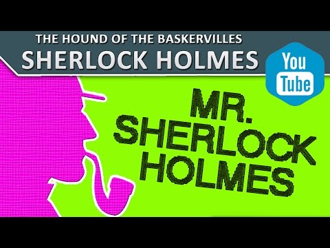 "1  Mr. Sherlock Holmes | Audiobook ""The Hound of the Baskervilles"" 
