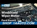 How To Install Replace Windshield Wiper Motor 1998-03 Ford Escort ZX2