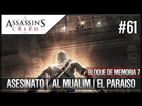 Assassin's Creed | Walkthrough Español FINAL | Bloque Memoria 7 | Asesinato | Al Mualim | El Paraíso