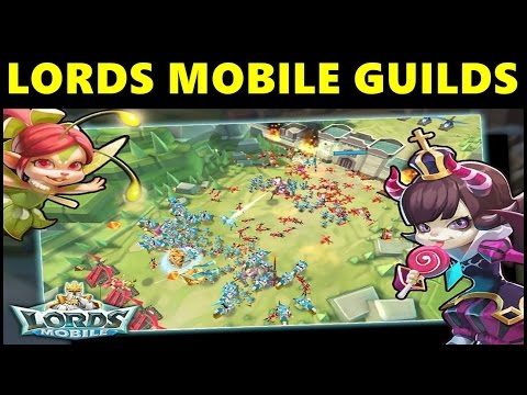 Lords Mobile New Player Tutorial Guide: Guilds | Lords Mobile Guild Info Guide