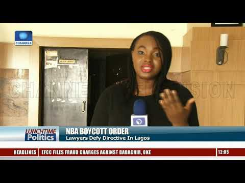 Lawyers In Lagos Shun NBA Boycott Order |Lunchtime Politics|
