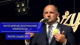 Wystąpienie dożynkowe marszałka Piotra Całbeckiego