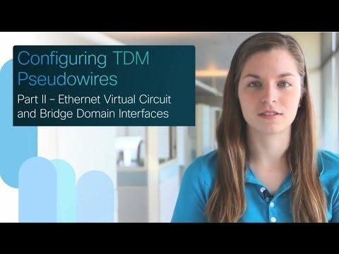 Cisco SPAG: Configuring TDM Pseudowires - Part 2/6: EVC and Bridge Domain  Interfaces (BDI)