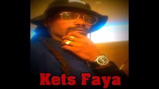 Kets faya - Fa'i Bo Libi'anga Mi