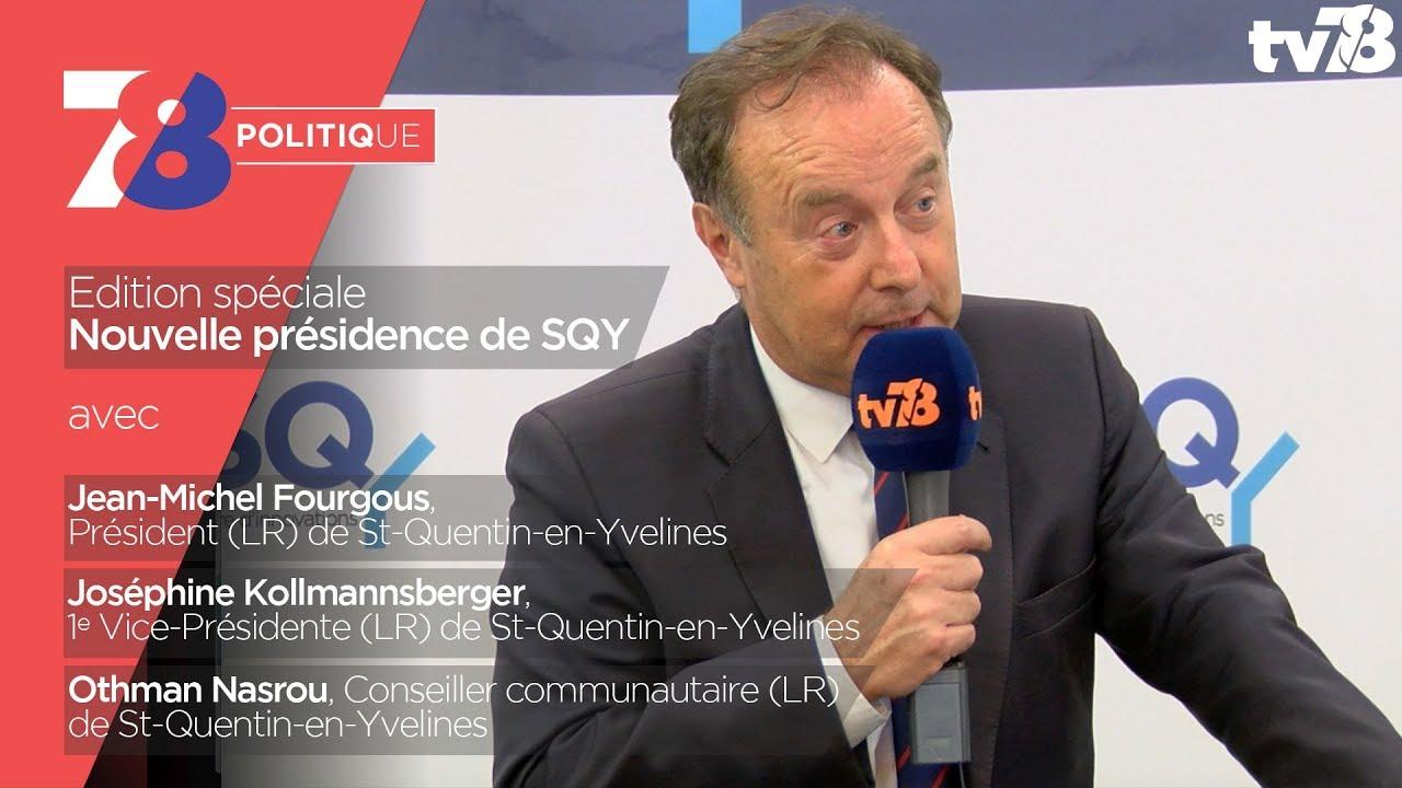7/8 Politique – Edition spéciale nouvelle présidence de SQY