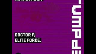 Doctor P, Elite Force - Watch Out (RVMPD)