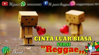 cinta-luar-biasa-versi-reggae-music
