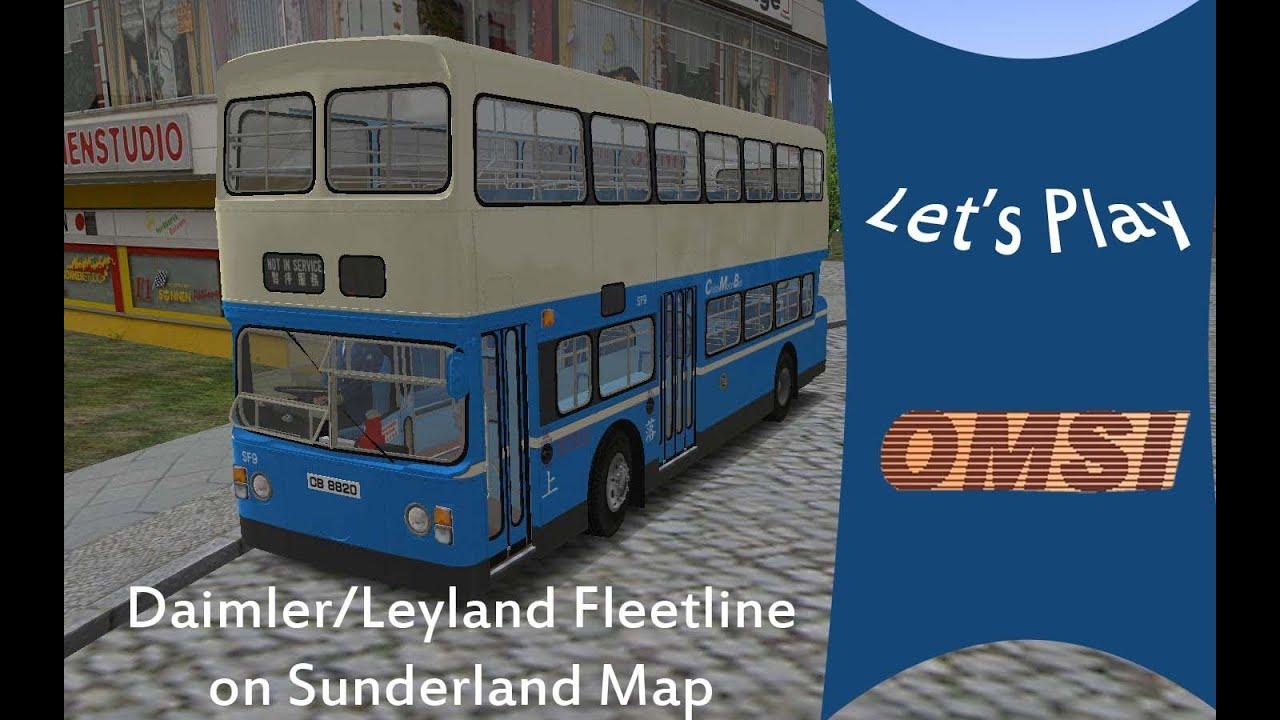 Lets Play OMSI DaimlerLeyland Fleetline on Sunderland Map YouTube