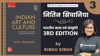 Indian Art \u0026 Culture   Lecture 3   Nitin Singhania   UPSC CSE/IAS 2021/22   Rinku Singh