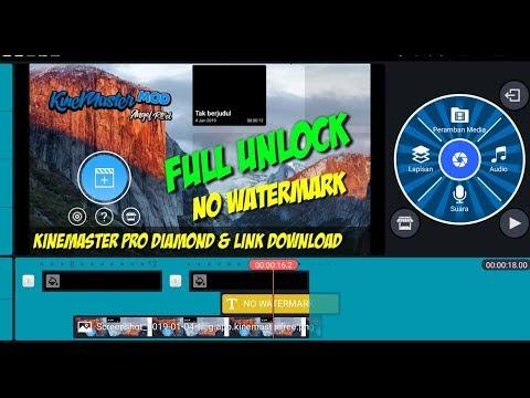 kinemaster-pro-full-unlock-no-watermark-+-tutorial-download-2019